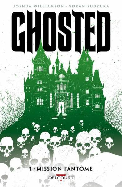 GHOSTED #1: MISSION FANTÔME