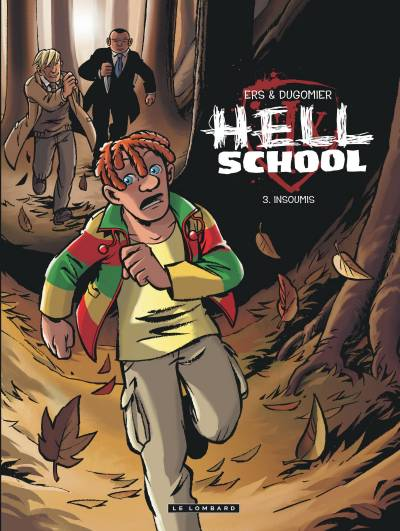 HELL SCHOOL #3: INSOUMIS