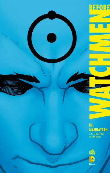 BEFORE WATCHMEN: DR MANHATTAN