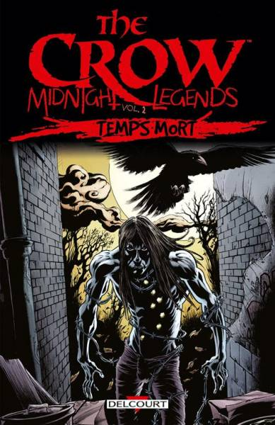 THE CROW – MIDNIGHT LEGENDS #2: TEMPS MORT