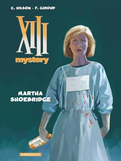 XIII MYSTERY #8: MARTHA SHOEBRIDGE