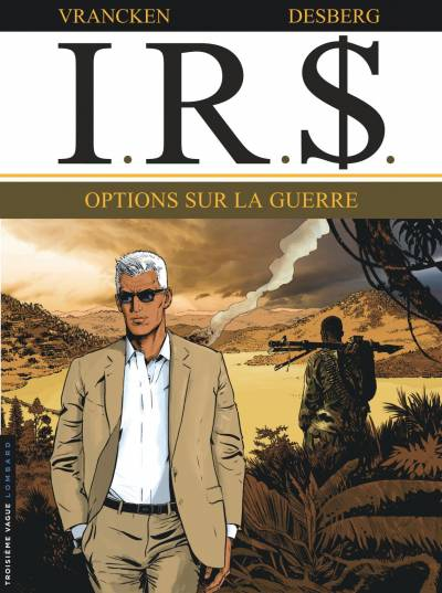 IRS #16: OPTIONS SUR LA GUERRE