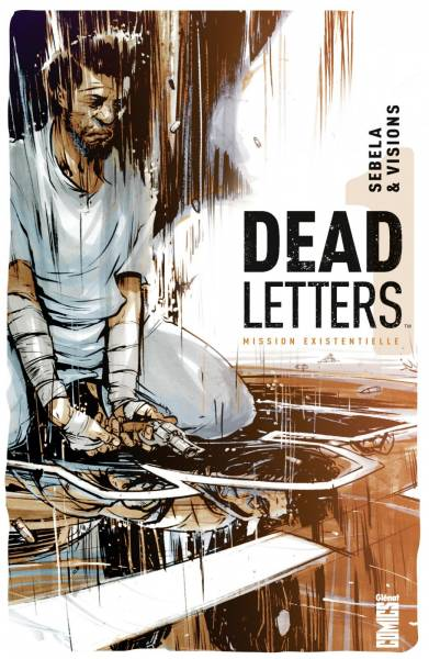DEAD LETTERS #1: MISSION EXISTENTIELLE