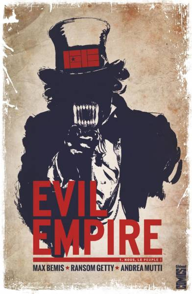 EVIL EMPIRE #1: NOUS LE PEUPLE !