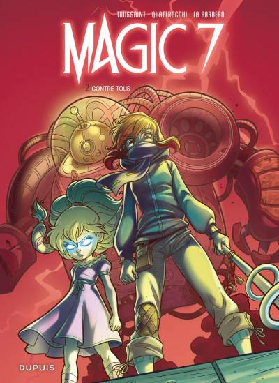 MAGIC 7 #2: CONTRE TOUS