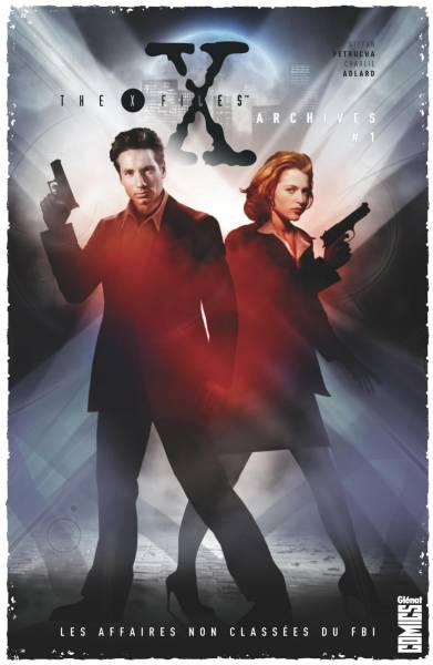 THE X-FILES ARCHIVES #1: LES AFFAIRES NON CLASSEES DU FBI