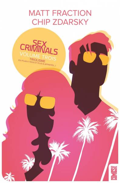 SEX CRIMINALS #3: TRIOLISME
