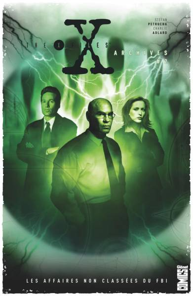 THE X-FILES ARCHIVES #2: LES AFFAIRES NON CLASSEES DU FBI